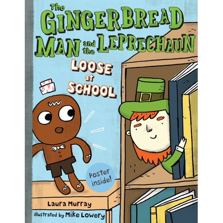 The Gingerbread Man and the Leprechaun Loose at School](Gingerbread Man Crafts)