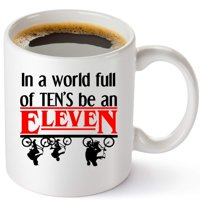 Wendana Stranger Things Coffee Mug,In A World Full Of Tens Be An Eleven,Stranger Things Merchandise Cup And Party Supplies,Gift For Men And Women,11oz Ceramic Mug