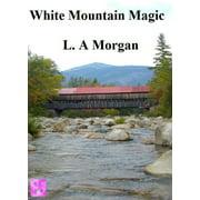 White Mountain Magic - eBook