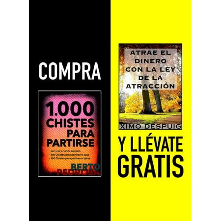 Compra 1000 CHISTES PARA PARTIRSE y llévate gratis ATRAE EL DINERO CON LA LEY DE LA ATRACCIÓN - eBook
