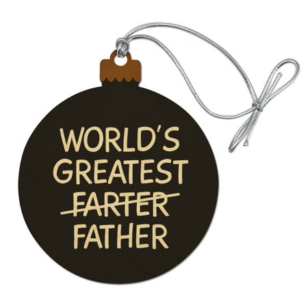 World's Great Farter Father Wood Christmas Tree Holiday Ornament Father Christmas Tree Ornament