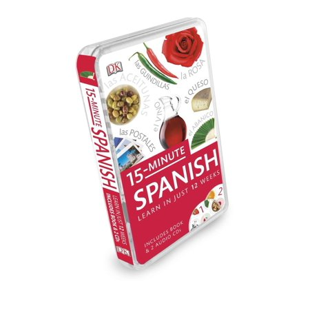 15-Minute Spanish : Learn in Just 12 Weeks