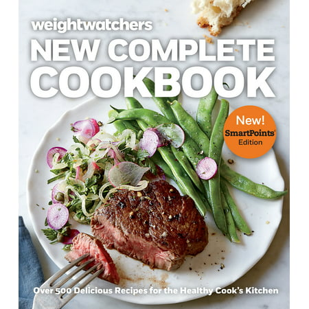 (Weight Watchers New Complete Cookbook, SmartPoints™ Edition : Over 500 Delicious Recipes for the Healthy Cook's Kitchen)