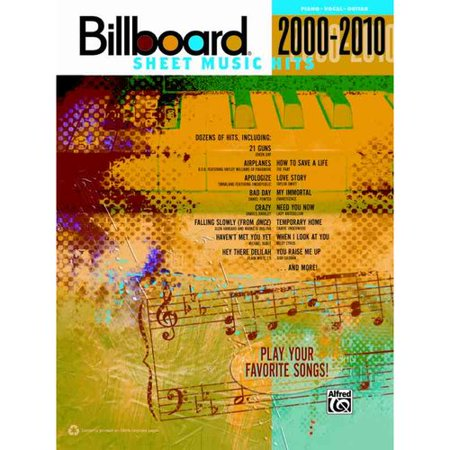 Billboard Sheet Music Hits 2000-2010: Piano Vocal Guitar by