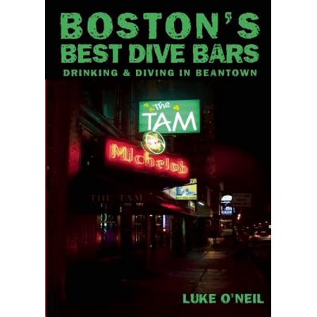 Boston's Best Dive Bars : Drinking and Diving in