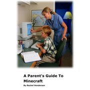 A Parent's Guide to Minecraft - eBook