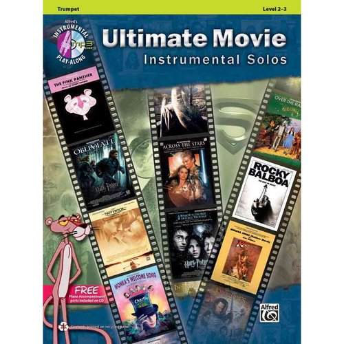 Ultimate Movie Instrumental Solos: Trumpet, Level 2-3