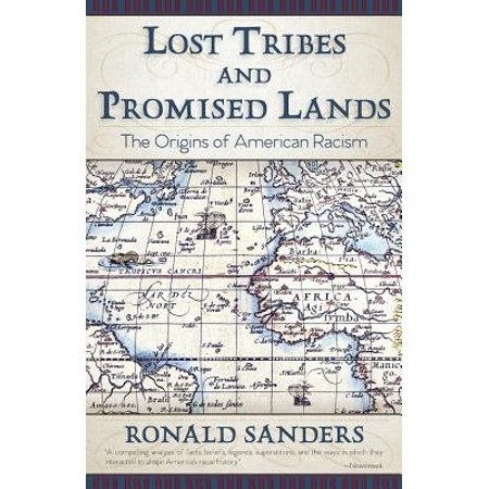 Lost Tribes and Promised Lands : The Origins of American (The Lost Tribes Of Israel In America)