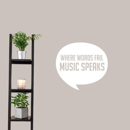 Ebern Designs Mullin Where Words Fail Music Speaks Wall Decal