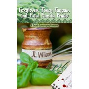 Foxgloves, Fancy Fungus, and Fatal Family Feuds - eBook