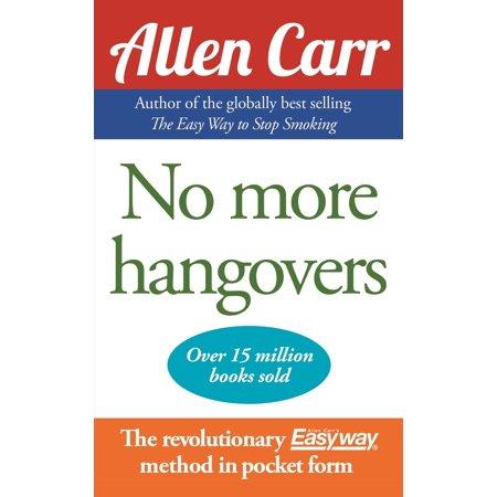No More Hangovers - eBook - Allen From The Hangover