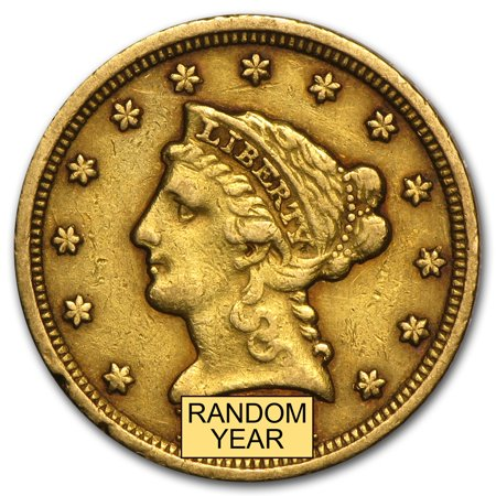 - $2.50 Liberty Gold Quarter Eagle VF (Random Year)