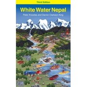 White Water Nepal. Peter Knowles and Darren Clarkson-King