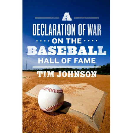 A Declaration of WAR on the Baseball Hall of Fame - eBook