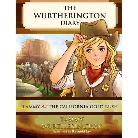 Tammy And The California Gold Rush