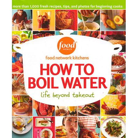 How to Boil Water: Life Beyond - Food Network Kitchens