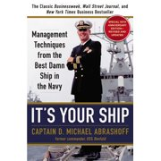 It's Your Ship : Management Techniques from the Best Damn Ship in the Navy (revised)