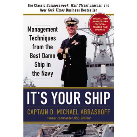 It's Your Ship : Management Techniques from the Best Damn Ship in the Navy (Best Configuration Management Tools Linux)