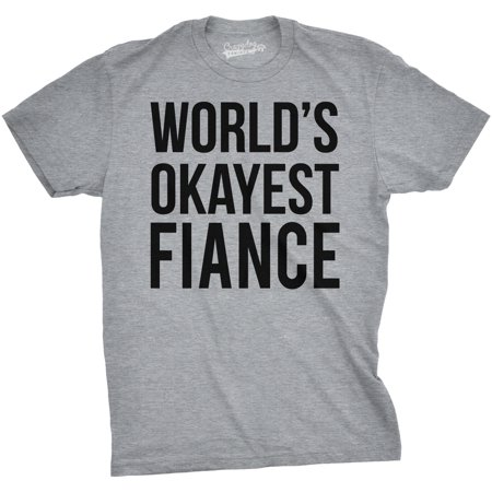 Worlds Okayest Fiance Mens Funny Wedding T Shirt Cool Bachelor Party Tee - Bachelor Party Shirts