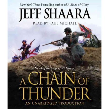 A Chain of Thunder: A Novel of the Siege of Vicksburg by