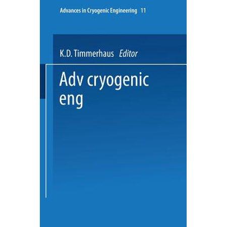 Advances in Cryogenic Engineering : Proceedings of the 1965 Cryogenic Engineering Conference Rice University Houston, Texas August 23-25, 1965](Halloween Conference Houston)
