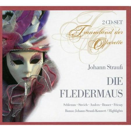 Strauss Die (STRAUSS: DIE FLEDERMAUS)