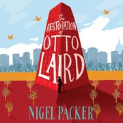 The Restoration of Otto Laird - Audiobook