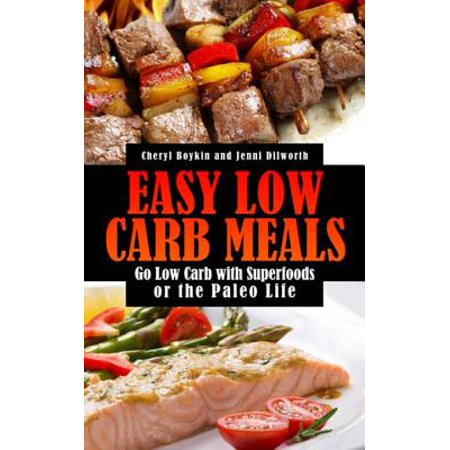 Easy Low Carb Meals: Go Low Carb with Superfoods or the Paleo Life - eBook](Go Low Shop)