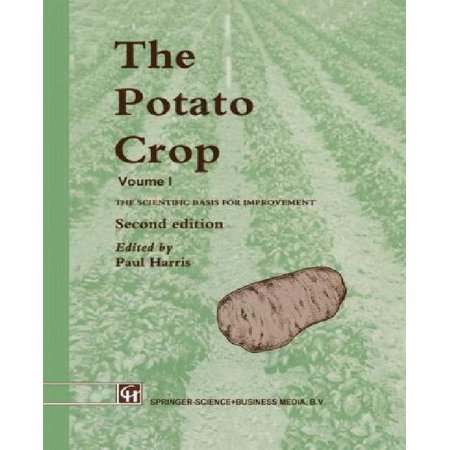 The Potato Crop: The Scientific Basis for Improvement - image 1 of 1
