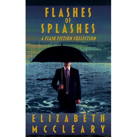 Flashes of Splashes - eBook (Free Flash Splash)