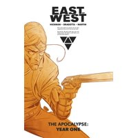 East of West: The Apocalypse Year One (Hardcover)