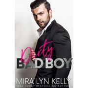 Dirty Bad Boy - eBook