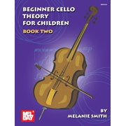 Mel Bay Presents Beginner Cello Theory for Children, Book 2