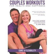 Couples Workouts For Health And Happiness: Core And Flexibility by Bayview/widowmaker