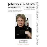 Intermezzo, Op. 118, No. 2 Clarinet in A or B-flat and Piano Richard Stoltzman 2