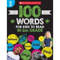 100 Words for Kids to Read in Second Grade Workbook (Paperback)