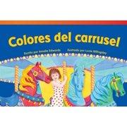 Colores del Carrusel = Carousel Colors