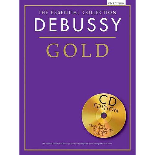 The Essential Collection: Debussy Gold