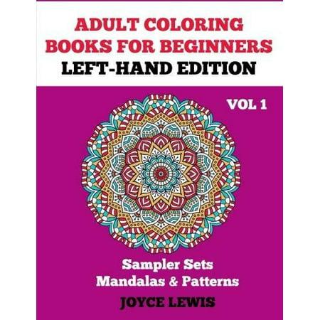 Adult Coloring Books for Beginners, Volume 1: Sampler Sets ...