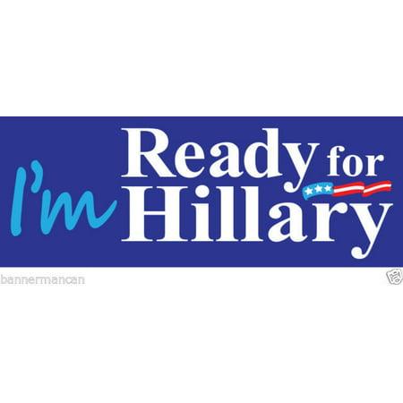 Ready For Hillary Clinton 2016 Bumper Sticker President Democrat Election Vinyl