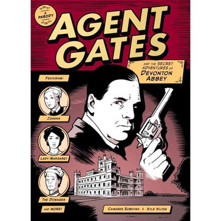 Agent Gates and the Secret Adventures of Devonton Abbey: A Parody by
