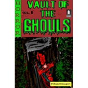 Vault of the Ghouls Volume 6 - eBook