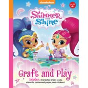 Nickelodeon's Shimmer and Shine: Craft and Play : Includes character press-outs, stencils, patterned paper, and stickers!