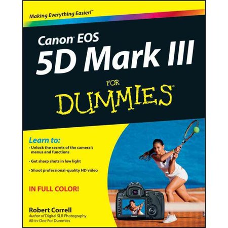 Canon EOS 5D Mark III For Dummies by
