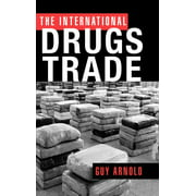 The International Drugs Trade (Hardcover)