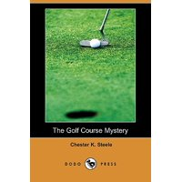 The Golf Course Mystery (Dodo Press)