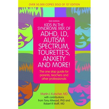 Kids In The Syndrome Mix Of Adhd  Ld  Autism Spectrum  Tourettes  Anxiety  And More