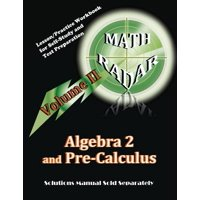 Algebra 2 and Pre-Calculus (Volume II) : Lesson/Practice Workbook for Self-Study and Test Preparation
