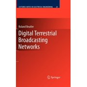 Lecture Notes in Electrical Engineering: Digital Terrestrial Broadcasting Networks (Hardcover)