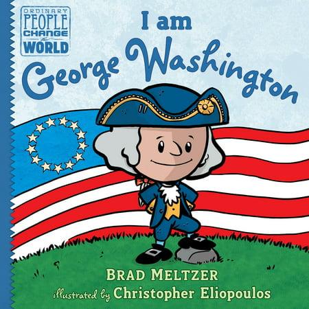 I Am George Washington (Hardcover)
